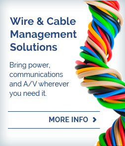 Wire & Cable Management Solutions
